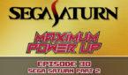 MPU_Ep_30_SEGA_Saturn_Part_2_670x447