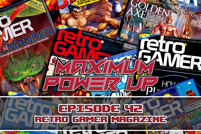 MPU Ep 42 Retro Gamer Magazine 670x447