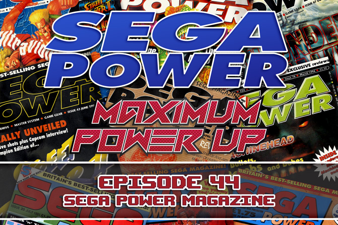 MPU Ep 44 SEGA Power Magazine 670x447