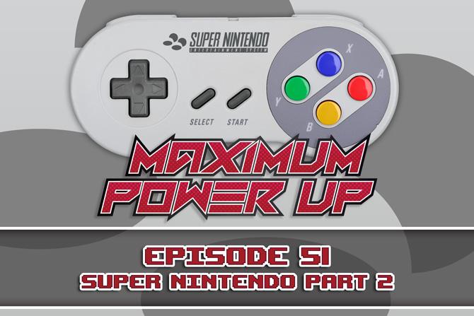 MPU Ep 51 Super Nintendo Part 2 670x447