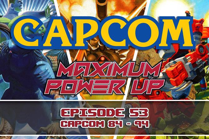 MPU Ep 53 Capcom 84 94 670x447